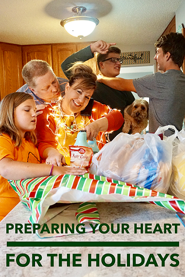 Preparing Your Heart For The Holidays